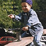 Dan Sell Running Out Of Time