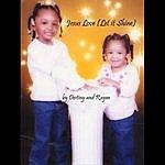 Destiny Jesus Love (Let It Shine)