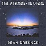 Dean Drennan Signs And Seasons - The Crossing