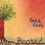 Chad Smith Rooted