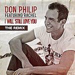 Rachel I Will Still Love You - The Remix