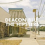 Deacon Blue The Hipsters