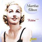 Martha Tilton Liltin'