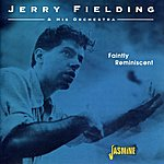 Jerry Fielding Faintly Reminiscent
