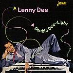 Lenny Dee Double Dee-Light