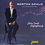 Morton Gould & His Orchestra Star Dust Symphony
