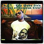 """Apt Vote Obama Style (Parody Of """"Gangnam Style"""""""