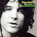 Epic Soundtracks Rise Above - Re Visited