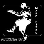 Marc Rizzo Downside Up
