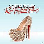 Smoke Bulga Red Bottom Blues