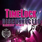 Timelock Disconneted Gameboy Remix - Single