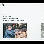 Christophe Rousset Rameau: Pièces De Claveçin (2 Cds)