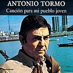 Antonio Tormo Cancion Para Mi Pueblo Joven