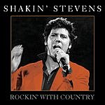 Shakin' Stevens Rockin' With Country