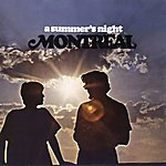 Montreal A Summer's Night (Digitally Remastered)