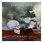 Killing Joke Mmxii