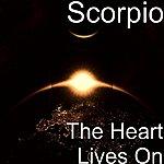 Scorpio The Heart Lives On