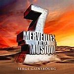 Serge Gainsbourg 7 Merveilles De La Musique: Serge Gainsbourg