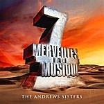 The Andrews Sisters 7 Merveilles De La Musique: The Andrews Sisters