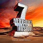 Tony Marshall 7 Merveilles De La Musique: Tony Marshall