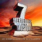 Les Compagnons De La Chanson 7 Merveilles De La Musique: Les Compagnons De La Chanson