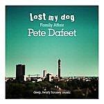 Pete Dafeet Family Affair: Pete Dafeet - Deep Twisty Housey Music