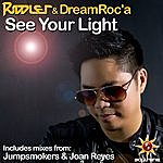 The Riddler Soltrenz Soundstage: See Your Light (Extended Mixes)