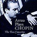 Claudio Arrau Arrau Plays Chopin