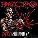 Necro Die!: Insertdamentalz
