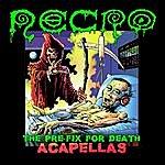 Necro The Pre-Fix For Death: Acapellas