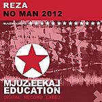 Reza No Man 2012 (Feat. Daisy Dela Diva)