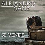 Alejandro Sanz Se Vende