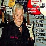 Claude King Claude King's Beer Drinkin Songs