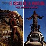 José Alfredo Jiménez El Cristo De La Montaña