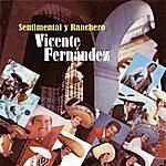 Vicente Fernández Sentimental Y Ranchero