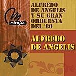 Alfredo De Angelis Alfredo De Angelis Y Su Gran Orquesta En El 80