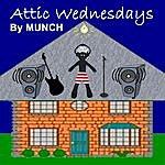 Munch Attic Wednesdays