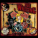 Sic Waiting Vices