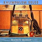Michael Masley Kalimbalom Solos