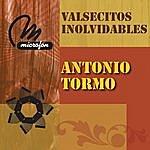 Antonio Tormo Valsecitos Inolvidables