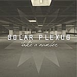 Solar Plexus Take A Number