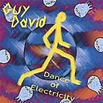 Guy David Dance Of Electricity