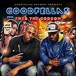 Good Fellas Marry Me (Feat. Fred Da Godson)