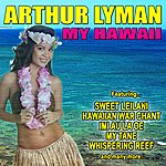 Arthur Lyman My Hawaii