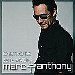 Marc Anthony Cautivo De Este Amor
