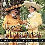 Vicente Fernández Los 2 Vicentes