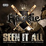 Rookie Seen It All (Feat. Worm & Dice)