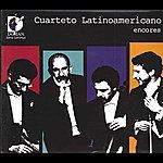 Cuarteto Latinoamericano Encores