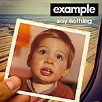 Example Say Nothing (Burns Remix)