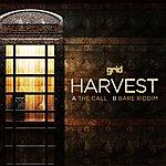 Harvest The Call / Bare Riddim